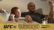Robbie Lawler celebrates Christmas with the family, Carlos Condit cooks for his kids, Stipe Miocic spends time with his future in-laws and Andrei Arlovski plays in the snow in Episode 1 of UFC 195 Embedded.