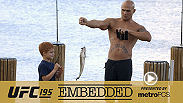 Carlos Condit gets a workout in with the help of his son and Jon Jones, Robbie Lawler takes his family fishing, Andrei Arlovski throws around fellow fighter John Dodson and Stipe Miocic plays a joke on Episode 2 of UFC 195 Embedded.