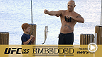 UFC 195 Embedded: Vlog Series - Episode 2