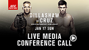 Listen to the media call with the main and co-main event headliners of UFC Fight Night: Dillashw vs. Cruz live on Friday, January 8 at 4pm/1pm ETPT.