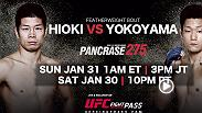 Live and streaming exclusively on UFC FIGHT PASS is Pancrase 275: Hioki vs. Yokoyama. Don't miss a stacked Pancrase card on Jan. 31 at 1am/10pm ETPT.