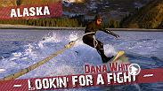 UFC president Dana White travels around the country with his friends, sampling the best in local food, fun and fights. In Alaska, they wakeboard in freezing water, hang out with bears and watch some fights.