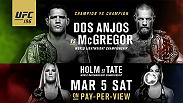 History is on the line at UFC 196 as Conor McGregor attempts to become the UFC's first ever simultaneous multi-division belt holder when he fights Rafael Dos Anjos for the lightweight title. Don't miss the action on Mar. 5 on Pay-Per-View from Las Vegas.