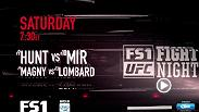 It's a matchup of power vs. skill as Mark Hunt and Frank Mir square off at Fight Night Brisbane and welterweights Hector Lombard and Neil Magny duel in the co-main event. Catch the action beginning on FS1 on March 19 starting at 7:30pm ET.