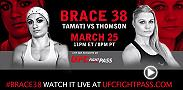 Don't miss Brace 38 live and exclusive on FIGHT PASS on March 25 at 11pm/8pm ETPT.