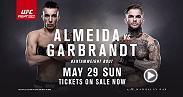 Live from the Mandalay Bay Events Center on May 29 comes Fight Night: Almeida vs. Garbrandt, two of the UFC's best young bantamweight fighters. In the co-main former champ Renan Barao faces Jeremy Stephens. Tickets are on sale now!