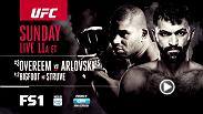 Two heavyweight wars are set for Sunday morning, May 8 on FS1, as Alistair Overeem meets Andrei Arlovski in the main event and Antonio Silva faces Stefan Struve in the co-main. Action begins on FS1 at 11am/8am ETPT.