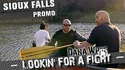 The guys head to Sioux Falls, South Dakota for a camping trip. Afterward they head to a local fight so Dana can check out some prospects in action. Check out the all-new episode on YouTube on June 28!