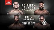 Dustin Poirier and Michael Johnson clash in an important lightweight belt in the main event, while rising stars Uriah Hall and Derek Brunson meet in the co-main event, all at Fight Night Hidalgo on Sept. 17. Tickets go on sale Aug. 5.