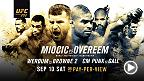 Stipe Miocic defends his heavyweight belt for the first time against Alistair Overeem as the Octagon travels to Cleveland. Plus, Fabricio Werdum and Travis Browne meet in a heavyweight clash and CM Punk makes his UFC debut. All on Sept. 10.