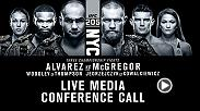 Listen to the media call with the main event stars of UFC 205: Alvarez vs. McGregor live on Thursday, November 3 at 5pm/2pm ETPT