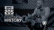 The UFC's long road to New York culminates with UFC 205 at Madison Square Garden. Go behind the scenes with Eddie Alvarez and Conor McGregor as they prepare to make history in one of three title fights.