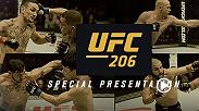 UFC 206 turned into an instant classic featuring two Knockout and a Fight of the Year candidates. Fans get the chance to relive the action from Toronto when a special two-hour version of UFC 206 is re-aired on Saturday, Dec. 24 at 8 pm/8 p.m. ETPT on FOX.