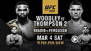 Tyron Woodley and Stephen Thompson are motivated to settle their dispute for the welterweight title when they meet in the main event at UFC 209. In the co-main event Khabib Nurmagomedov and Tony Ferguson square off for the interim lightweight title.