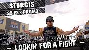 Dana White saddles up with fellow thrillseekers Matt Serra & Din Thomas for The Sturgis Motorcycle Rally in South Dakota. Activities include a road trip to Mount Rushmore, a tattoo coverup and a front row seat for an attraction known as The Wall of Death.
