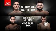 Don't miss Fight Night Long Island on July 22 on FOX featuring Chris Weidman vs Kelvin Gastelum, Dennis Bermudez vs Darren Elkins, and Gian Villante vs Patrick Cummins.