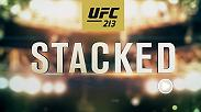 UFC 213 on July 8 is stacked with fights, featuring Amanda Nunes vs Valentina Shevchenko, Yoel Romero vs Robert Whittaker and much more.