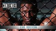 Karl Roberson was signed to the UFC after an impressive performance on Dana White's Tuesday NightContender Series. Watch his incredible KO win, then see him at home in New Jersey as he prepares to make his UFC debut on November 11th.