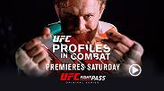 This Saturday, check out an all new series coming to UFC Fight Pass - UFC Profiles in Combat! The first episode features Conor McGregor before he challenges Khabib Nurmagomedov for the UFC lightweight championship at UFC 229.