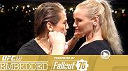 Nina Ansaroff readies for battle alongside Amanda Nunes; Claudia Gadelha expects a match of true MMA. Max Holloway celebrates his birthday. Brian Ortega does interviews. Joanna Jedrzejczyk gets her makeup done side-by-side with Valentina Shevchenko.