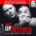 UFC Unfiltered: Miesha Tate And Katie Nolan