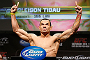 LAS VEGAS, NV - FEBRUARY 01:  Gleison Tibau weighs in during the UFC 156 weigh-in on February 1, 2013 at Mandalay Bay Events Center in Las Vegas, Nevada.  (Photo by Josh Hedges/Zuffa LLC/Zuffa LLC via Getty Images)