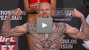 Watch the official weigh-ins for UFC: Sotiropoulos vs. Pearson.