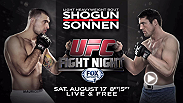 "The Ultimate Fighting Championship returns to Boston on Saturday, August 17th, as former light heavyweight champion Mauricio ""Shogun"" Rua meets 3-time title contender Chael Sonnen at UFC Fight Night: Shogun vs. Sonnen. Watch live on FOX Sports 1."