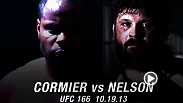 Bad blood will boil over into a heavyweight brawl as durable Roy Nelson and undefeated Daniel Cormier clash at UFC 166.