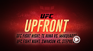 Check out UFC Upfront to find out how to watch both Fight Night Auckland and San Antonio this Saturday for the UFC doubleheader.
