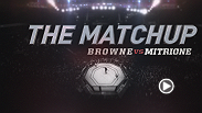 Go inside the matchup between Travis Browne and Matt Mitrione, as the heavyweights square off at Fight Night Boston on Jan. 17. Tune in to FS1 at 10pm/7pm ETPT to follow the action.