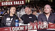 Check out a special sneak peek into the all-new episode of Lookin' for a Fight Ep. 6 where Dana and the guys head to Sioux Falls, South Dakota. Catch the premiere on YouTube live on Tuesday.