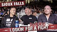 The guys head to Sioux Falls, South Dakota for a camping trip. Afterward they head to a local fight so Dana can check out some prospects in action. Check out the all-new episode now!