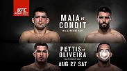 Demian Maia and Carlos Condit meet in an epic welterweight clash at Fight Night Vancouver on Aug. 27 live on FOX.