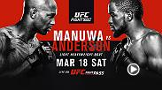 Light heavyweight contenders Jimi Manuwa and Corey Anderson meet in the main event at Fight Night London on March  18 live on UFC FIGHT PASS.