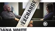 The Exchange featuring UFC President Dana White is available now exclusively on UFC FIGHT PASS.